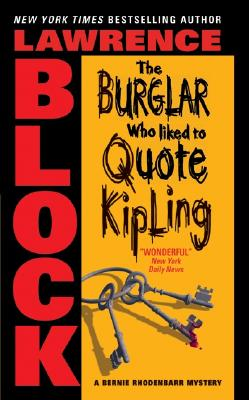 The Burglar Who Liked To Quote Kipling By Block, Lawrence